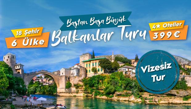 Baştan Başa Balkanlar Turu